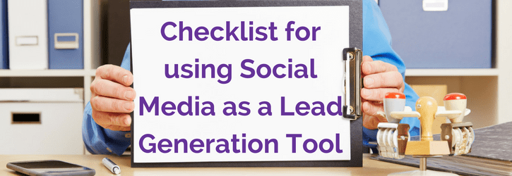 Checklist for Using Social Media as a Lead Generation Tool