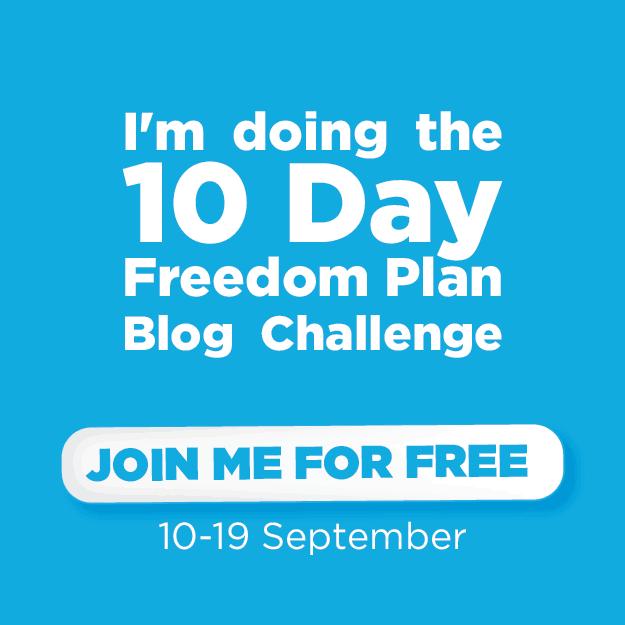 10 Day Freedom Plan Blog Challenge