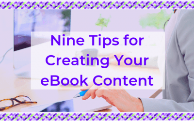 Nine Tips for Creating Your EBook Content