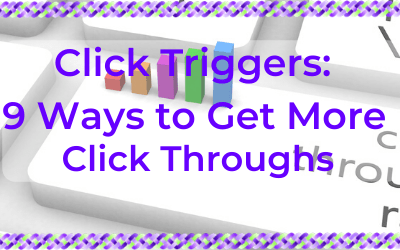 Click Triggers: Nine Ways to Get More Click Throughs