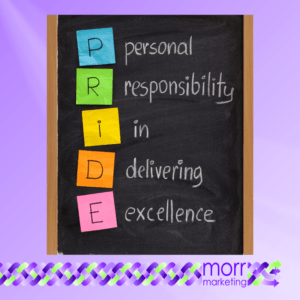 PRIDE - Personal responsiblity in delivering excellence