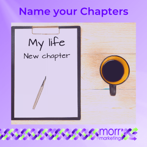 4. Name your Chapters - Nine Tips for Creating Your EBook Content