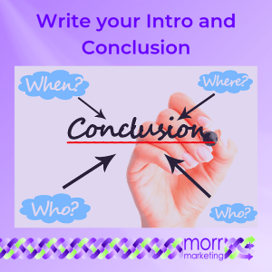 7. Write your Intro and Conclusion - Nine Tips for Creating Your EBook Content
