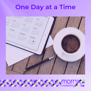 9. One Day at a Time - Nine Tips for Creating Your EBook Content