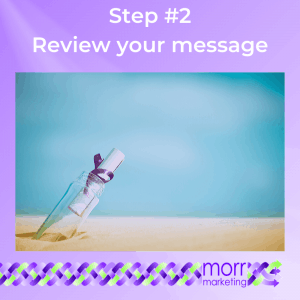 Step #2 Review your message