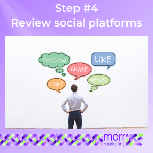 Step #4 Review social platforms