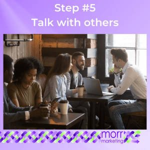 Step #5 Talk with others about your 2020 Marketing Plan