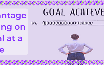 The Advantage of Focusing on One Goal at a Time