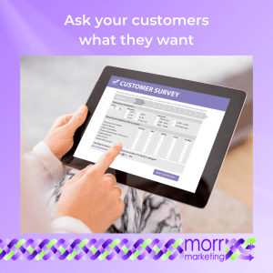Strategy 3 - Ask your customers what they want